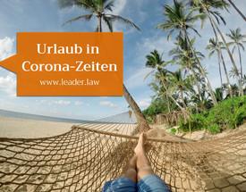 Urlaub in Zeiten der Corona-Pandemie